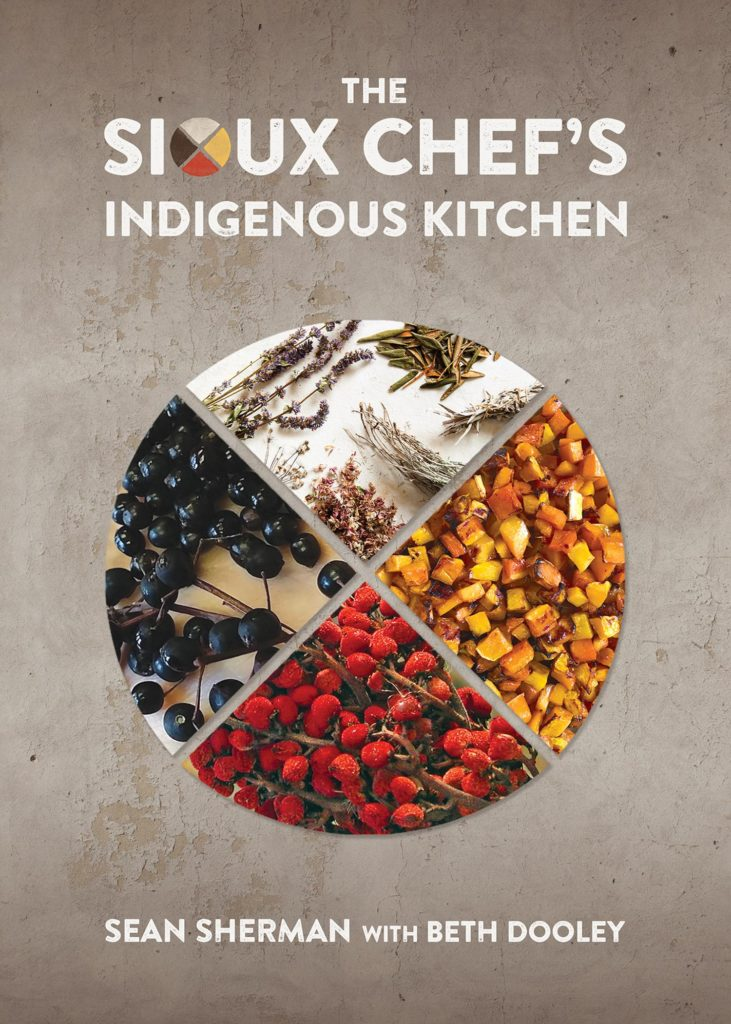 The Sioux Chef's Indigenous Kitchen f