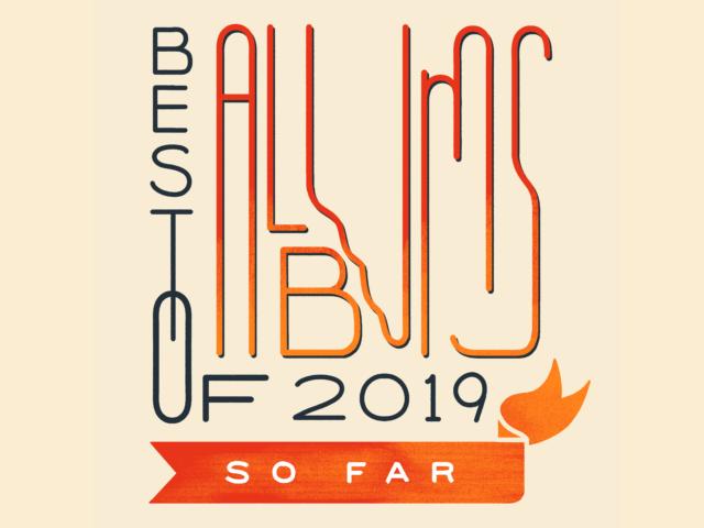Npr Best Albums 2019 NPR's best albums of 2019 (so far)
