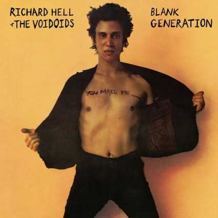 Graded on a Curve: Richard Hell and the Voidoids, Blank Generation