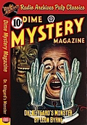 Amazing news august 18 2013 amazing stories dime mystery magazine dr klitgards monster by leon byrne fandeluxe Gallery