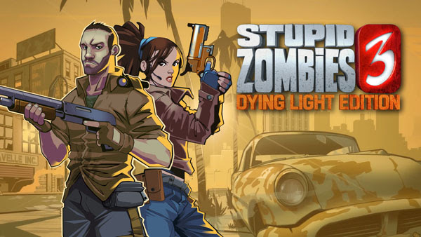 Stupid Zombies 3 - Dying Light ed.