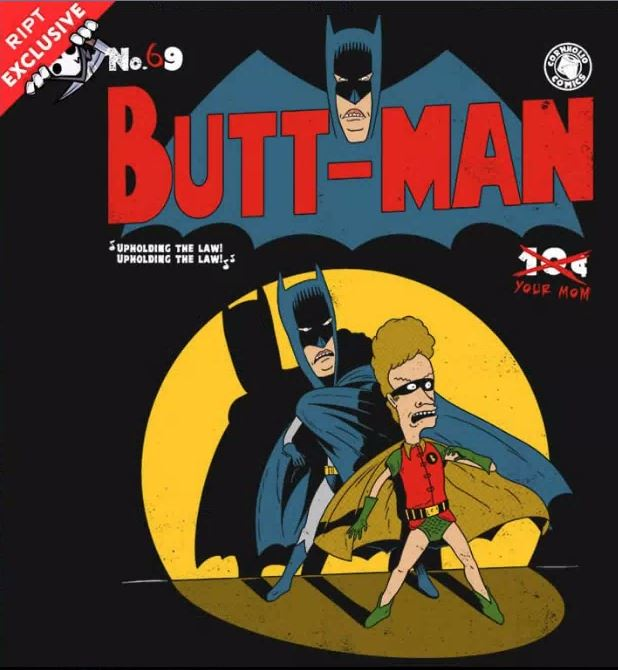Butt-Man | Ript Tee