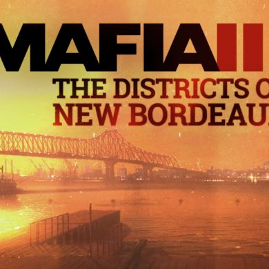 Mafia III - The Districts of new Bordeaux