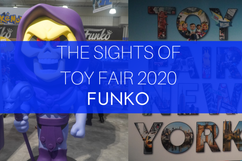 The Sights of Toy fair 2020 Funko