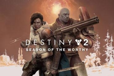 Destiny 2 - Season of the Worthy