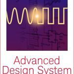 Keysight Advanced Design System (ADS) Basics and Applications (RAHRF209-L)