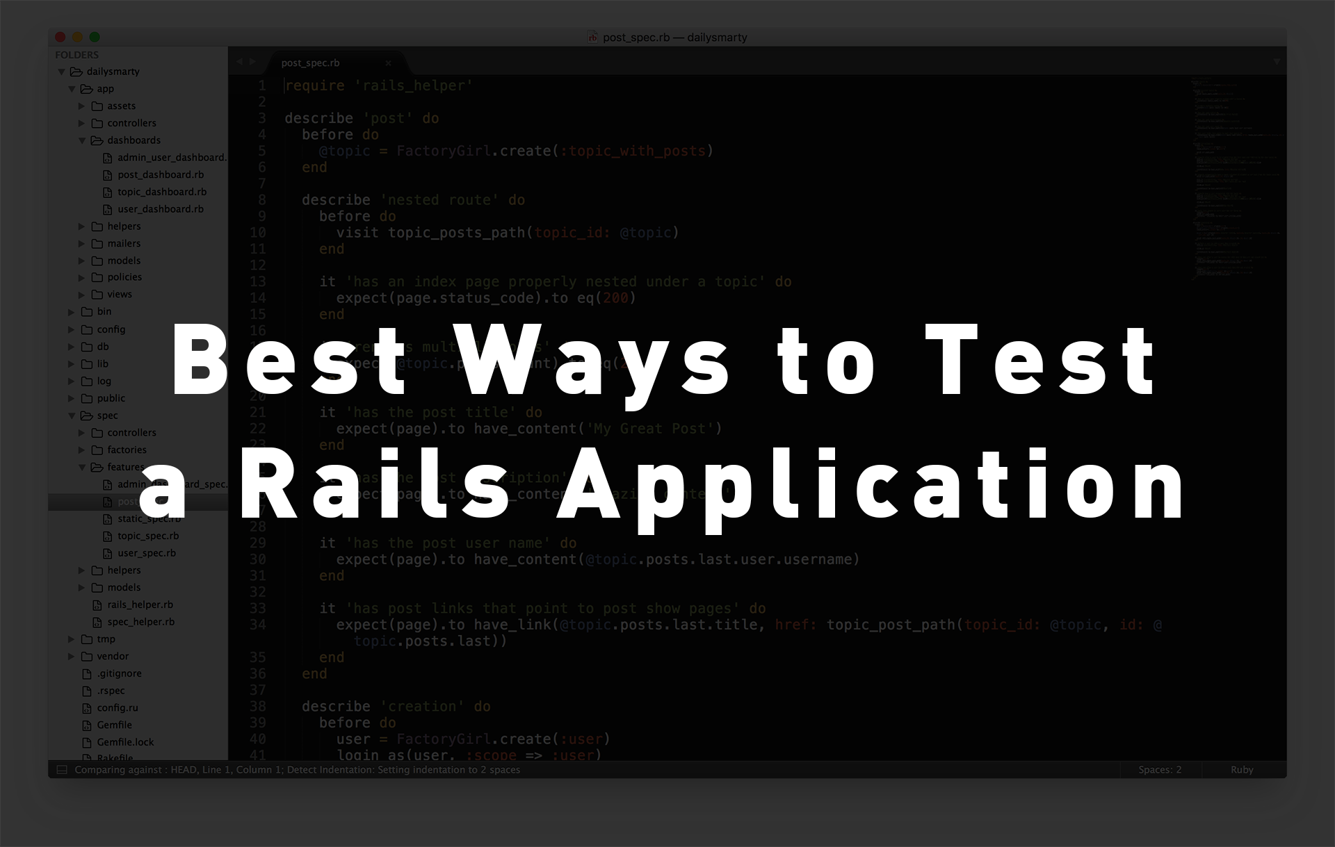 Best Ways to Test a Rails Application