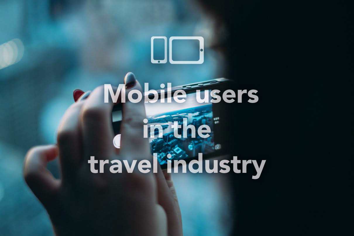 Mobile users in the travel industry