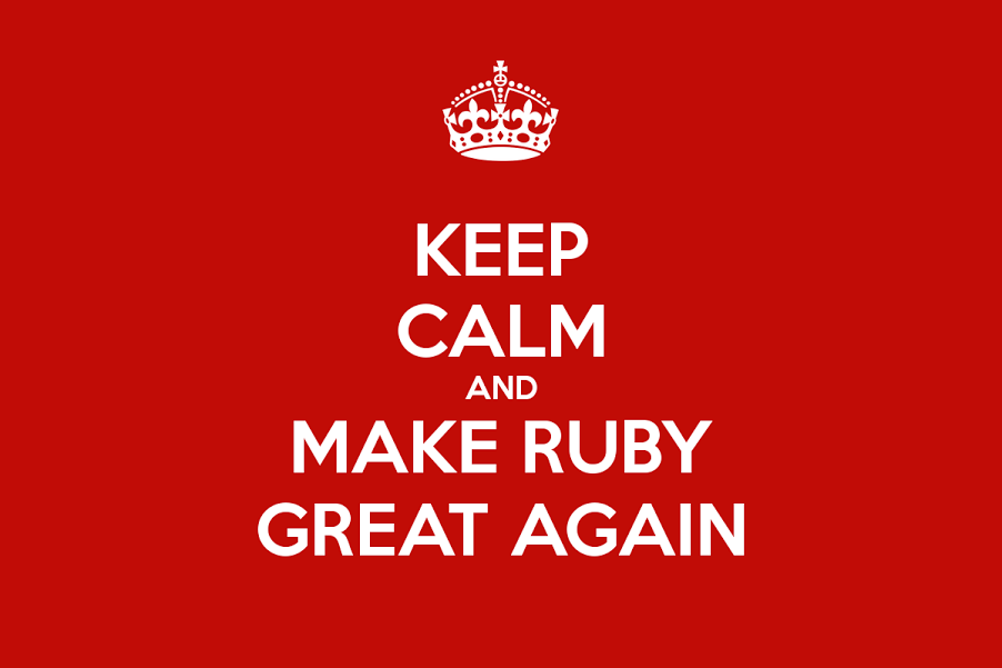 Make Ruby Great Again!