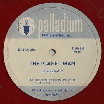 "Here's a label from one of the original ""Planet Man"" transcription recordings."