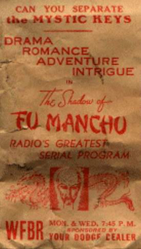 "Radio Attractions spared no expense in publicizing ""The Shadow of Fu Manchu"" - even going so far as to issue promotional premiums tailored to specific sponsors."
