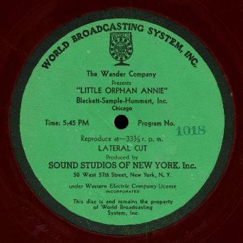 "An original acetate ""Orphan Annie"" disc from the mid-1930s contains two rare shows - one on each side."
