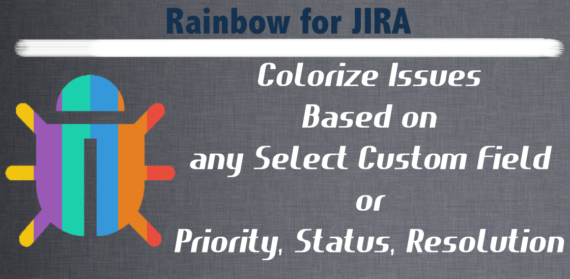 Rainbow for JIRA