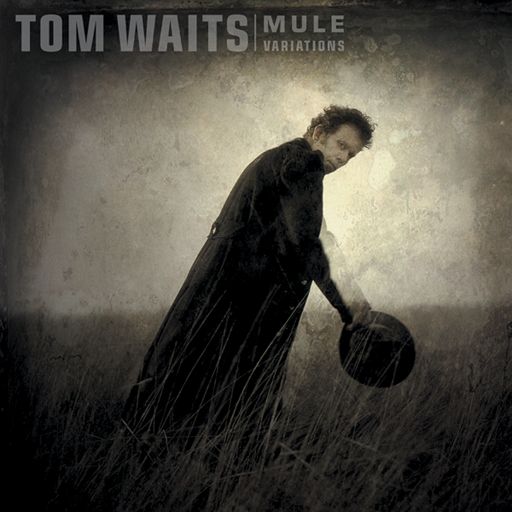 Tom Waits – Mule Variations Lyrics | Genius