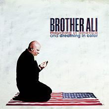 1355391809_220px-brother-ali-mourning-in-america-dreaming-in-colour
