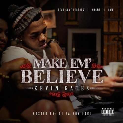 1361347756_kevin_gates_make_em_believe-front-large