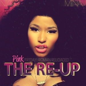 1362156185_nicki_minaj_-_pink_friday_roman_reloaded_-_the_re-up