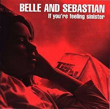 1363389484_220px-belle_and_sebastian_-_if_you're_feeling_sinister
