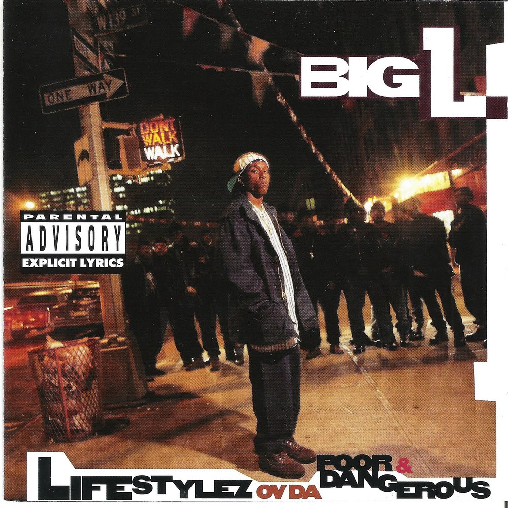 Big L – Lifestylez Ov Da Poor & Dangerous Lyrics | Genius