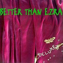 220px-better_than_ezra_deluxe