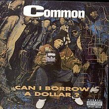 220px-common_-_can_i_borrow_a_dollar
