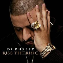 220px-dj_khaled_-_kiss_the_ring_-_artwork