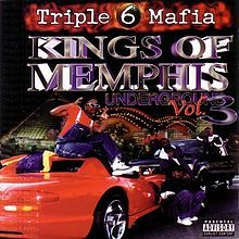 220px-triple_6_mafia_-_kings_of_memphis_underground_vol