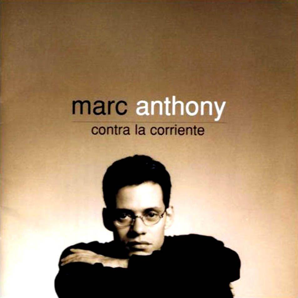 Marc Anthony Contra La Corriente Lyrics And Tracklist