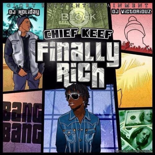 Chief Keef - Finally Rich snippets | Genius