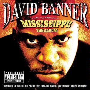 David_banner_-_mississippi_the_album