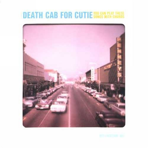 Death_cab_for_cutie_-_you_can_play_these_songs_with_chords
