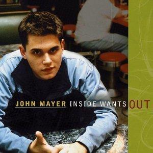 John_mayer_inside_wants_out