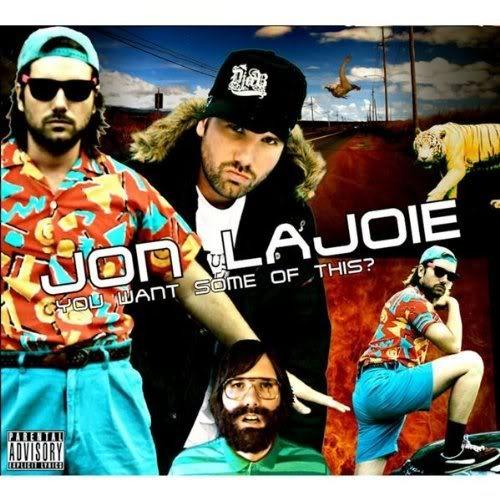 Jonlajoie-youwantsomeofthis