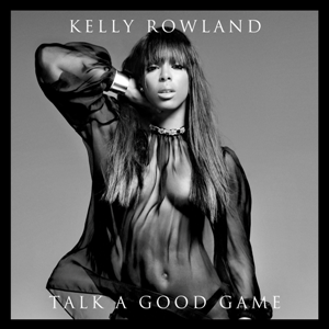 Kelly_rowland_-_talk_a_good_game
