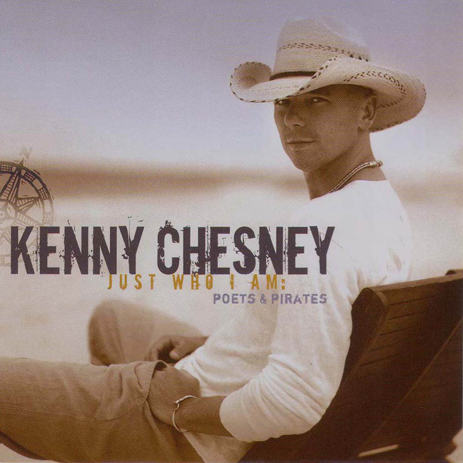 Kenny_chesney-just_who_i_am_poets_and_pirates-frontal