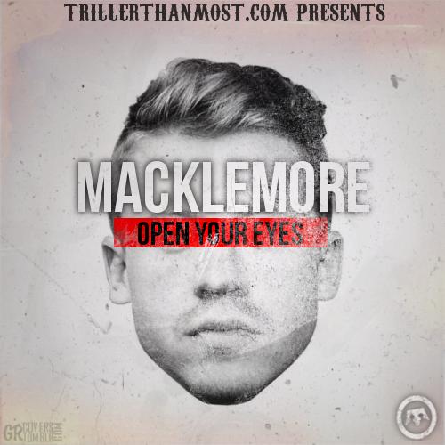 Macklemore-open-your-eyes-unreleased-mixtape1