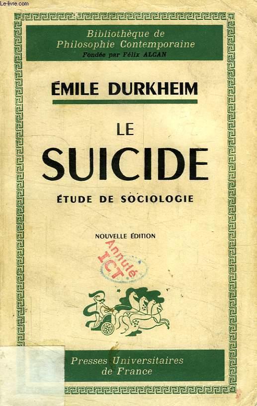 Durkheims Study On Suicide Sociology Essay