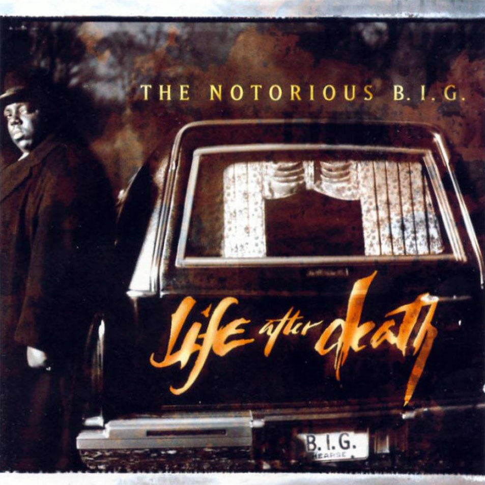 Biggie life after death think