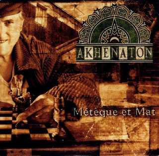 Akhenaton_meteque_et_mat_front