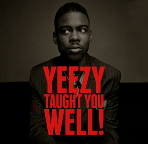 1358288164_5307_yeezy%20taught%20you%20well!