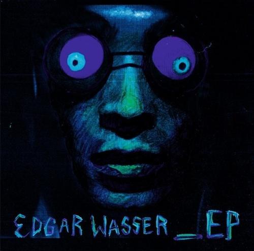 Edgar_wasser_ep_cover_whudat