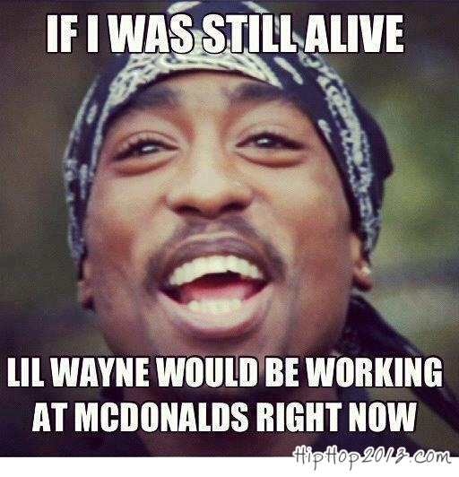 Funny Memes About Rap Songs : Pac hip hop today genius
