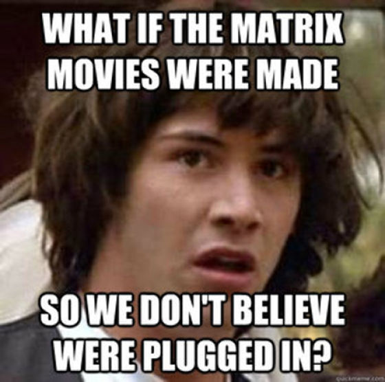 the person with the Keanu Reeves Conspiracy meme and geek out