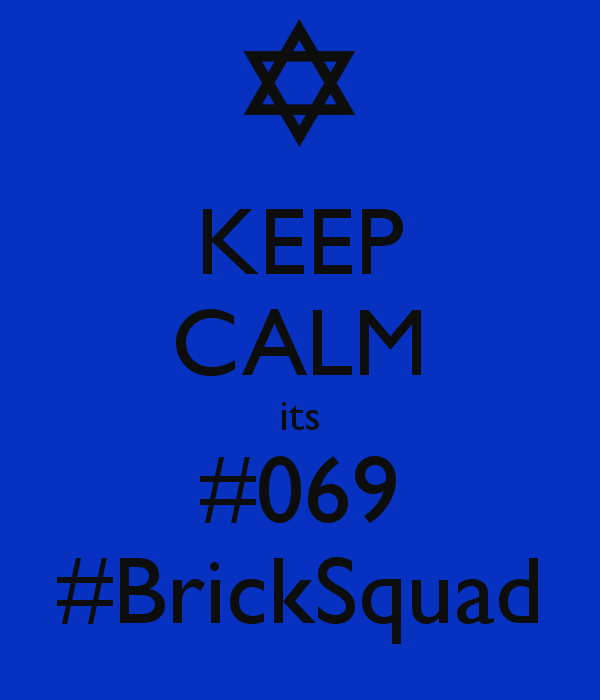 Brick Squad Shit
