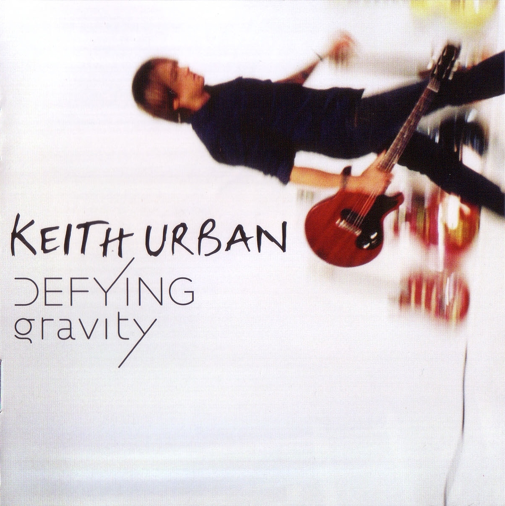 keith urban defying gravity lyrics and tracklist genius. Black Bedroom Furniture Sets. Home Design Ideas