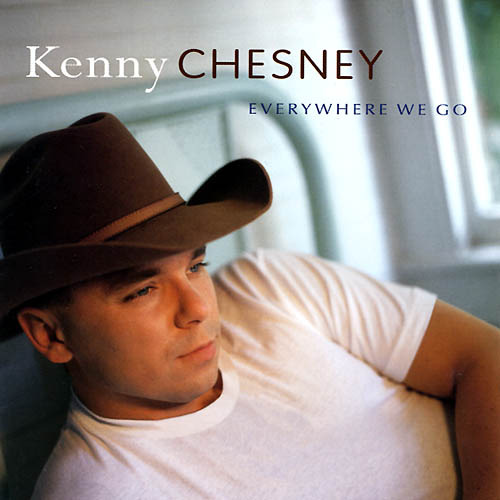 Kenny_chesney_everywhere_we_go