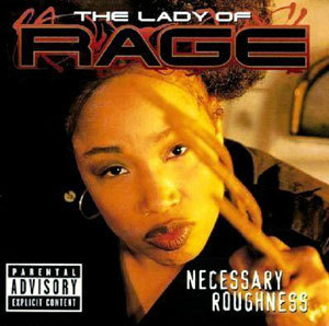 Lady-of-rage-necessary-ro