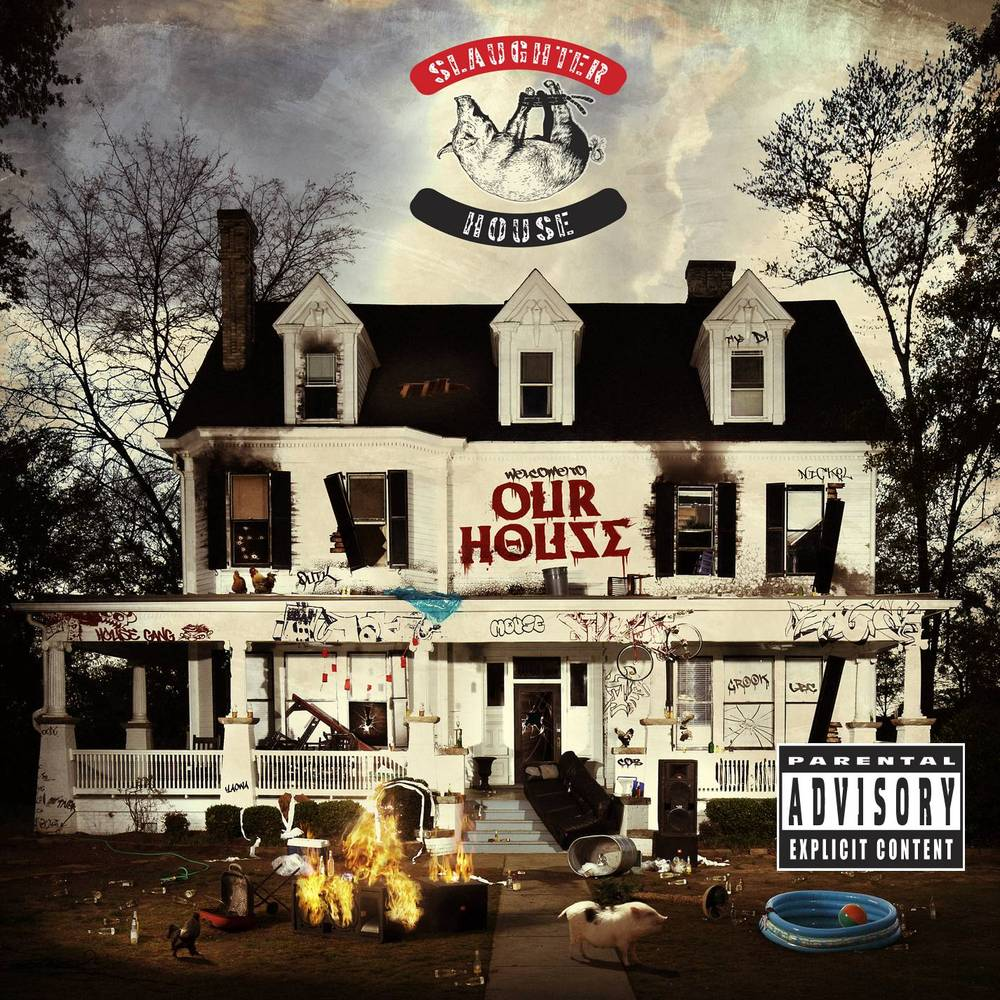 Resultado de imagen para Slaughterhouse - Welcome To: Our House