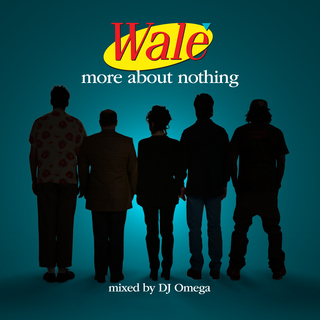 Wale-more-about-nothing-mixtape
