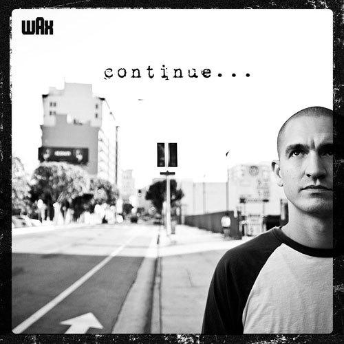 Wax-continue